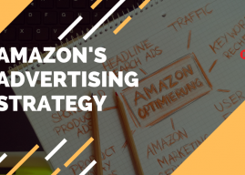 Amazon's Advertising Strategy: A Learning You Shouldn't Miss!