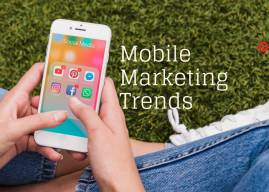 5 Trends That Are Shaping Mobile Marketing in 2019!